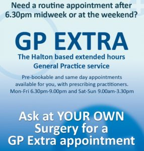 Do you need a GP appointment after 6.30 or at the weekend? Call you practice to book a GP Extra appointment